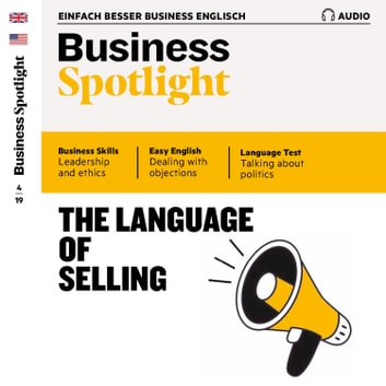 Business-Englisch lernen Audio - Die Sprache von Verkauf und Vertrieb - Business Spotlight Audio 04/19 – The language of selling audiobook by Spotlight Verlag