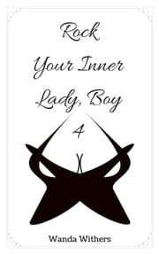 Rock Your Inner Lady, Boy 4