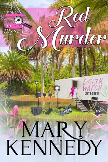 Reel Murder ebook by Mary Kennedy