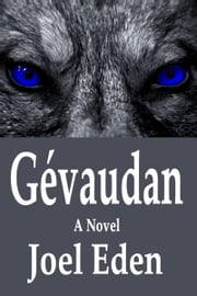 Gevaudan ebook by Joel Eden