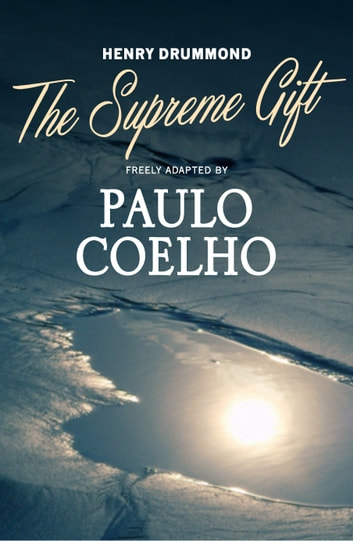 The Supreme Gift ebook by Paulo Coelho