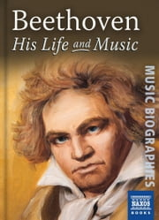 Beethoven: His Life and Music ebook by Jeremy Siepmann