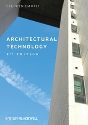 Architectural Technology ebook by Stephen Emmitt