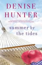 Summer by the Tides ebook by