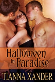 Halloween in Paradise - Book 14 ebook by Tianna Xander