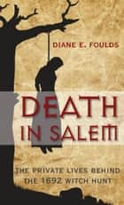 Death in Salem ebook by Diane E. Foulds
