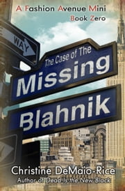 The Case of the Missing Blahnik ebook by CD Reiss