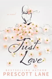Just Love ebook by Prescott Lane