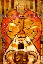 The Claus Effect ebook by David Nickle