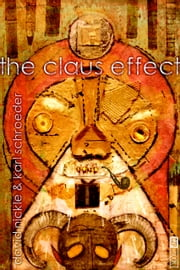 The Claus Effect ebook de David Nickle