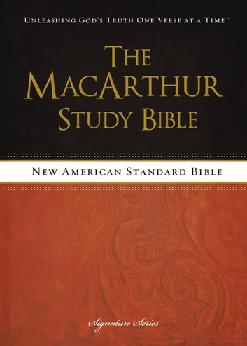 The MacArthur Study Bible, NASB ebook by John MacArthur