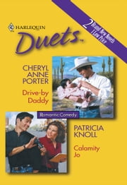 Drive-By Daddy & Calamity Jo ebook by Cheryl Anne Porter,Patricia Knoll