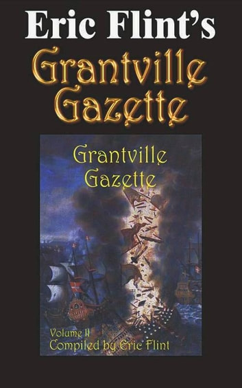 Eric Flint's Grantville Gazette Volume 2 ebook by Eric Flint
