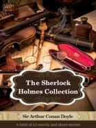 The Complete Sherlock Holmes Collection - 62 Novels and Stories Illustrated ebook by Sir Arthur Conan Doyle