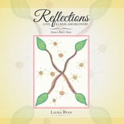 Reflections – Love, Illness, and Recovery - From a Poet's View ebook by Laura Ryan