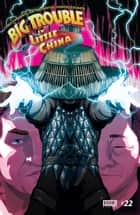 Big Trouble in Little China #22 ebook by Fred Van Lente, Victor Santos