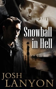 Snowball in Hell ebook by Josh Lanyon