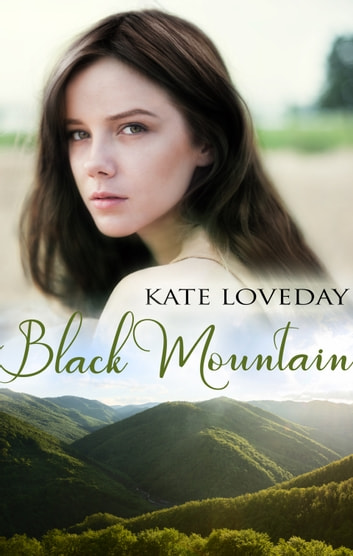 Black Mountain ebook by Kate Loveday