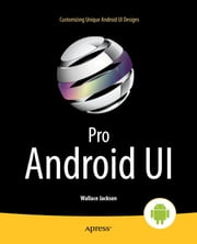 Pro Android UI ebook by Wallace Jackson