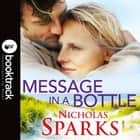 Message In A Bottle - Booktrack Edition audiobook by Nicholas Sparks