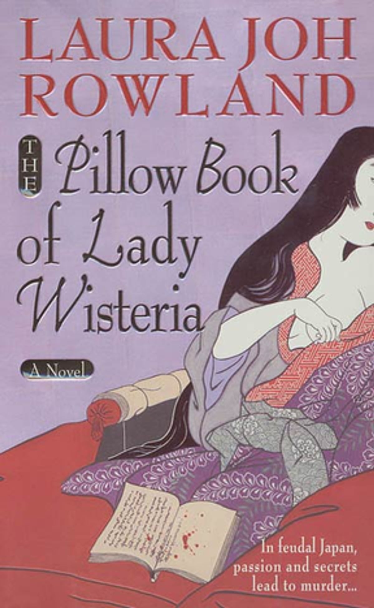 The Pillow Book Of Lady Wisteria Ebook By Laura Joh Rowland  9781429908467   Rakuten Kobo