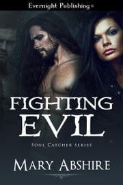 Fighting Evil ebook by Mary Abshire