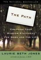 The Path ebook by Laurie Beth Jones