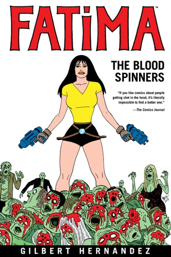 Fatima: The Blood Spinners ebook by Gilbert Hernandez