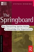 The Springboard ebook by Stephen Denning