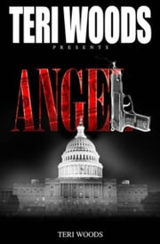 Angel ebook by Teri Woods, Anthony Fields