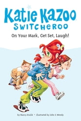 On Your Mark, Get Set, Laugh! #13 ebook by Nancy Krulik