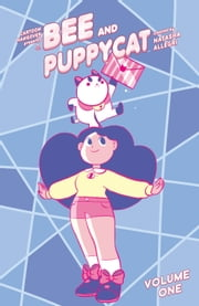 Bee and Puppycat Vol. 1 ebook by Natasha Allegri,Garrett Jackson,Various,Natasha Allegri,Various