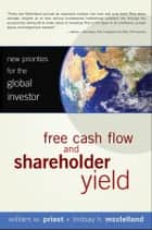 Free Cash Flow and Shareholder Yield ebook by William W. Priest,Lindsay H. McClelland