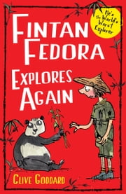 Fintan Fedora Explores Again ebook by Clive Goddard