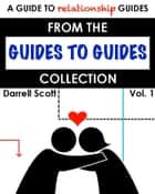 The Relationship Guide to Guides ebook by Darrell Scott