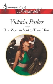 The Woman Sent to Tame Him ebook by Victoria Parker