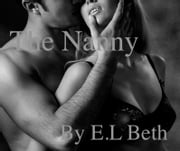 The Nanny ebook by E.L Beth