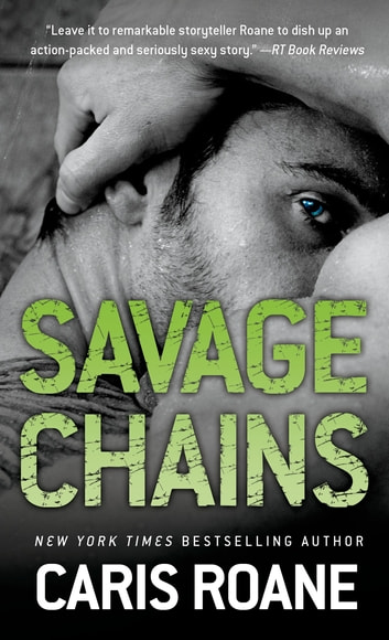 Savage Chains ebook by Caris Roane