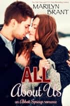 All About Us (an Abbott Springs romantic novella) ebook by Marilyn Brant