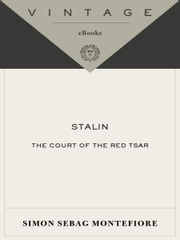 Stalin - The Court of the Red Tsar ebook by Simon Sebag Montefiore