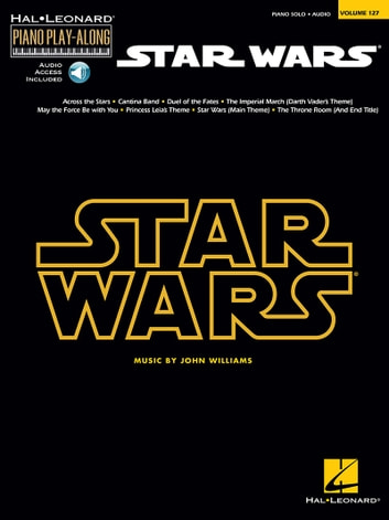Star Wars - Piano Play-Along Volume 127 ebook by John Williams