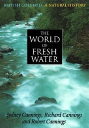 World of Fresh Water ebook by Cannings, Richard