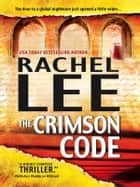 The Crimson Code ebook by Rachel Lee