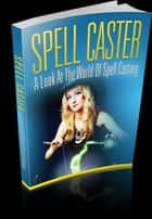 Spell Caster ebook by Bianca Arden