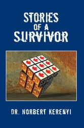 Stories of a Survivor ebook by Dr. Norbert Kerenyi