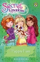 Puppy Fun - Book 19 ebook by Rosie Banks