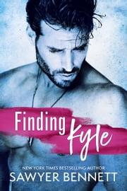 Finding Kyle ebook by Sawyer Bennett