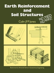 Earth Reinforcement and Soil Structures ebook by Jones, Colin J F P