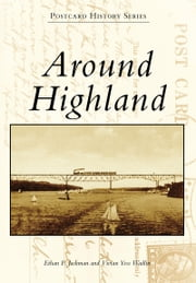 Around Highland ebook by Ethan P. Jackman,Vivian Yess Wadlin