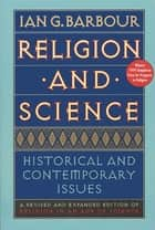 Religion and Science ebook by Ian G. Barbour